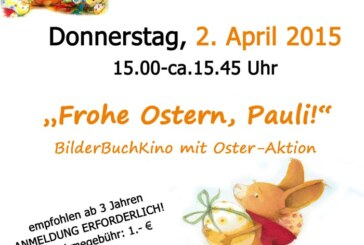 "Oster-BilderBuchKino ""Frohe Ostern, Pauli"""