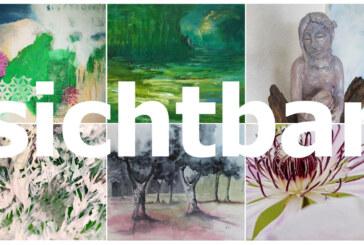 """Der Name ist Programm: Kunstgruppe """"Sichtbar"""" eröffnet neue Ausstellung"""